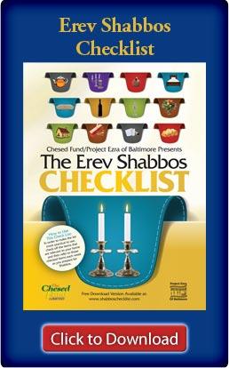 Erev Shabbos Checklist