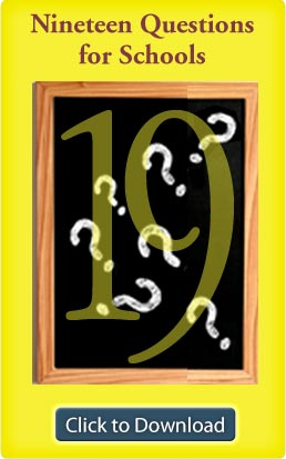 Nineteen Questions for Schools